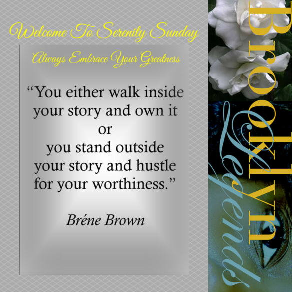 Serenity Sunday Week 3 - Brene Brown
