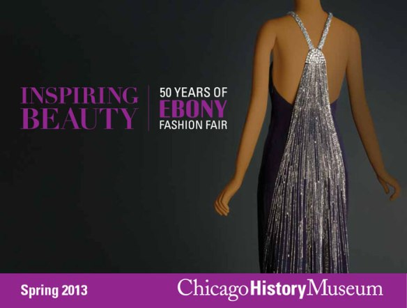 Ebony Fashion Fair exhibit via chicagohistorymuseum.org